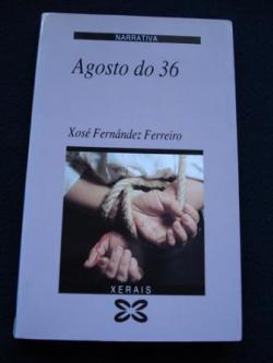 Ver os detalles de:  Agosto do 36 (1ª edición)