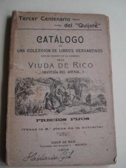 Ver os detalles de:  Catálogo de una colección de libros cervantinos que se venden en la librería de la Viuda de Rico. Tercer Centenario del Quijote
