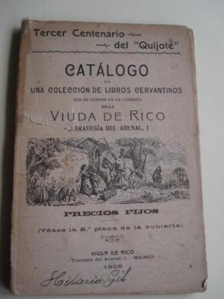 Catálogo de una colección de libros cervantinos que se venden en la librería de la Viuda de Rico. Tercer Centenario del Quijote - Ver os detalles do produto