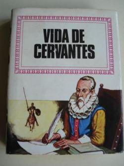 Ver os detalles de:  Vida de Cervantes