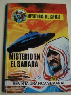 Ver os detalles de:  Misterio en el Sahara. Aventuras del espacio. Revista gráfica semanal