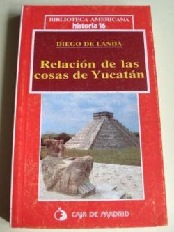 Ver os detalles de:  Relación de las cosas de Yucatán