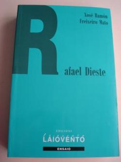 Ver os detalles de:  Rafael Dieste. Vida, personalidade e obra