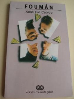 Ver os detalles de:  Foumán. Premio Café De catro a catro de novela curta, 1987