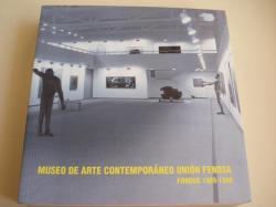 Ver os detalles de:  Museo de Arte Contemporáneo UNION FENOSA. Fondos 1989-1998