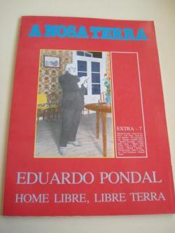 Ver os detalles de:  Eduardo Pondal. Home libre, libre Terra. A Nosa Terra. Extra-7