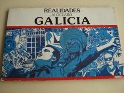 Ver os detalles de:  Realidades a lo claro... Galicia. Chao Rego - Xoan Facal - González Fierro - Siro López - M. Menor Currás - Pousa Antelo - X. Antón Miguélez