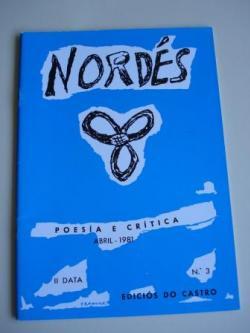 Ver os detalles de:  REVISTA NORDÉS. Poesía e Crítica. II Data. Número 3. Abril, 1981