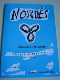 Ver os detalles de:  REVISTA NORDÉS. Poesía e Crítica. II Data. Número 12. Xullo, 1983