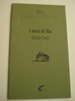 Ver os detalles de:  A morte de Blas. Contos do Castromil, nº 18