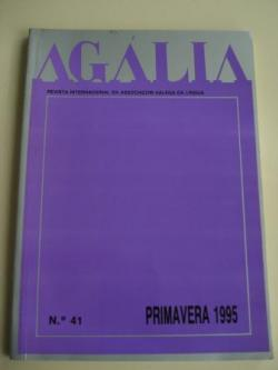 Ver os detalles de:  AGÁLIA. Revista da Associoçom Galega da Língua. Número 41- Primavera, 1995