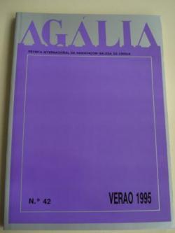 Ver os detalles de:  AGÁLIA. Revista da Associoçom Galega da Língua. Número 42- Verao, 1995