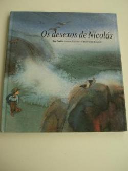 Ver os detalles de:  Os desexos de Nicolás