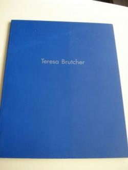 Ver os detalles de:  TERESA BRUTCHER. Textos en español e inglés
