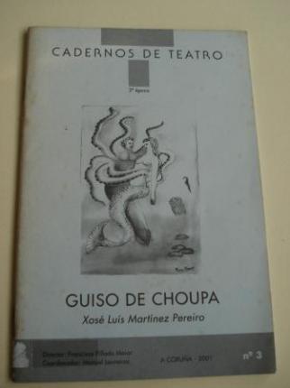 Guiso de choupa. Cadernos de Teatro, nº 3 - Ver os detalles do produto