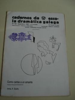 Ver os detalles de:  Cadernos da Escola Dramática Galega. Nº 66. Setembro, 1987. Como Cartas a un amante