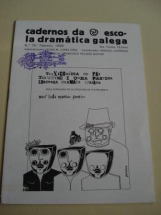 Cadernos da Escola Dramática Galega. Nº 75. Febreiro, 1989. Traxicomedia do Pai Ternoster e unha pastora lusitana chamada Viriata - Ver os detalles do produto