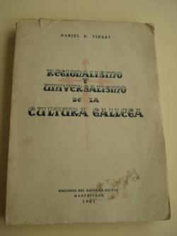 Ver os detalles de:  Regionalismo y universalismo de la cultura gallega