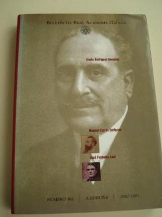 Eladio Rodríguez González. Manuel Curros Enríquez. José Fontenla Leal. Boletín da Real Academia Galega. Número 362. A Coruña, 2001 - Ver os detalles do produto