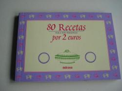 Ver os detalles de:  80 Recetas para dos personas por 2 euros