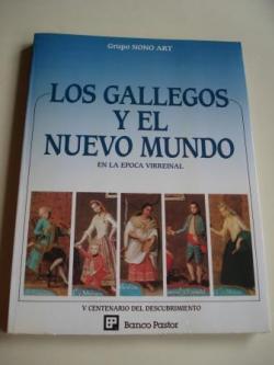 Ver os detalles de:  Los gallegos y el Nuevo Mundo en la época virreinal