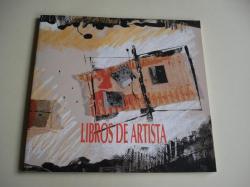 Ver os detalles de:  Libros de artista. Católogo de exposición Sala de Exposicións da Biblioteca Provincial da Coruña, 1995