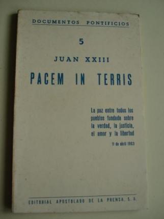 PACEM IN TERRIS. La paz entre todos los pueblos fundada sobre la verdad, la justicia, el amor y la libertad. 11 de abril 1963 - Ver os detalles do produto
