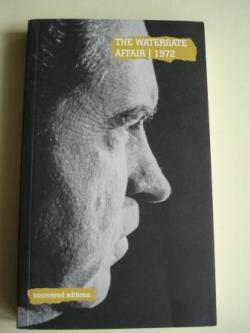 Ver os detalles de:  The Watergate Affair, 1972. The resignation of President Richard M. Nixon (Text in english)