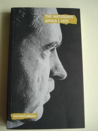 The Watergate Affair, 1972. The resignation of President Richard M. Nixon (Text in english) - Ver os detalles do produto