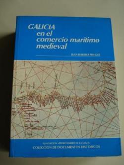 Ver os detalles de:  Galicia en el comercio marítimo medieval
