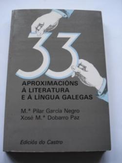 Ver os detalles de:  33 aproximacións á Literatura e á Lingua galegas