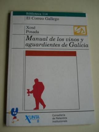 Manual de los vinos y aguardientes de Galicia - Ver os detalles do produto