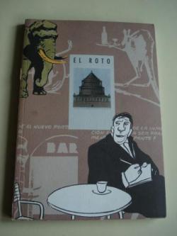 Ver os detalles de:  El Roto (con textos de Antonio Muñoz Molina y Felipe Hernández Cava). Catálogo Exposición