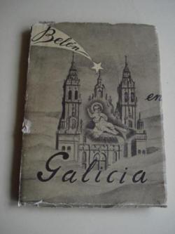 Ver os detalles de:  Belén en Galicia. Versos infantiles y populares que se recitan en la Costa Norte de Galicia ante el Nacimiento. Navidades de 1956-7. Panxoliñas en galego
