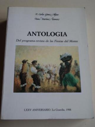 Antología del programa-revista de las Fiestas del Monte. LXXV Aniversario. La Guardia, 1988 - Ver os detalles do produto