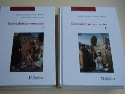 Ver os detalles de:  Derradeiras vontades. Tomos I e II (Con 9 unidades didácticas ao redor da morte medieval)