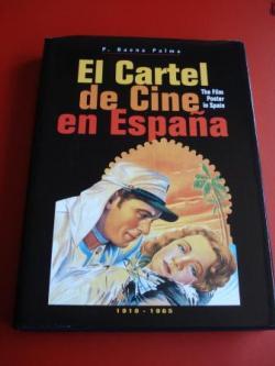 Ver os detalles de:  El Cartel de Cine en España. The Film Poster in Spain. 1910 - 1965 (Textos en español-inglés)