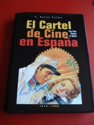 El Cartel de Cine en España. The Film Poster in Spain. 1910 - 1965 (Textos en español-inglés) - Ver os detalles do produto