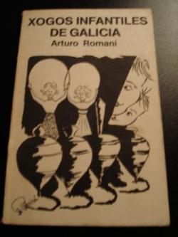 Ver os detalles de:  Xogos infantiles de Galicia (1ª ed.)