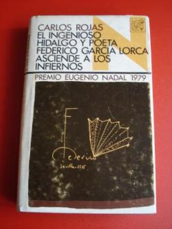 Ver os detalles de:  El ingenioso hidalgo y poeta Federico García Lorca asciende a los infiernos