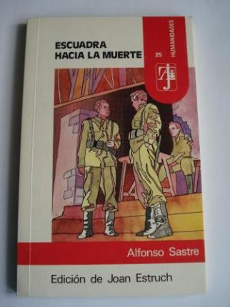 Escuadra hacia la muerte. Edición de Joan Estruch - Ver os detalles do produto