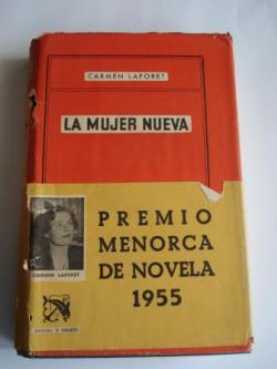 Ver os detalles de:  La mujer nueva (Premio Menorca de novela, 1955