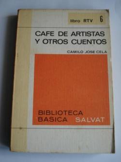 Ver os detalles de:  Café de artistas y otros cuentos. Prólogo de Carlos Martínez Barbeito