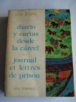 Ver os detalles de:  Diario y cartas desde la cárcel / Jounal et lettres de prison (Texto bilingüe español - francés)