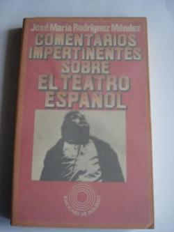 Ver os detalles de:  Comentarios impertinentes sobre el teatro español