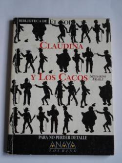 Ver os detalles de:  Claudina y Los Cacos