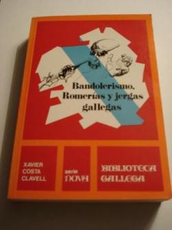 Ver os detalles de:  Bandolerismo. Romerías y jergas gallegas