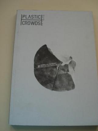 PLASTIC CROWDS. Burbullas culturais / Bulles culturelles. Verán 2013 (Bilingüe galego-francés) - Ver os detalles do produto