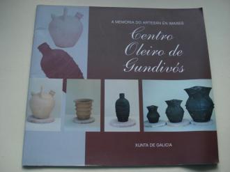 Centro Oleiro de Gundivós. A Memoria do artesán en imaxes - Ver os detalles do produto