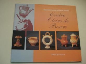 Centro Oleiro de Bonxe. A Memoria do artesán en imaxes - Ver os detalles do produto